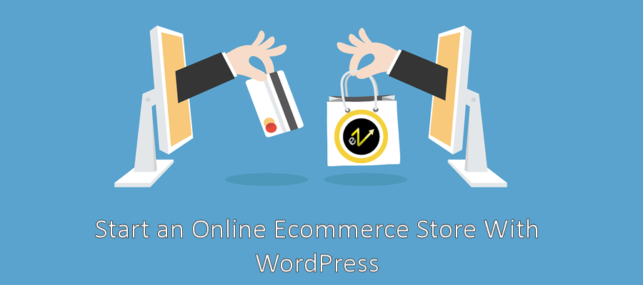 How to Start an Online Ecommerce Store With WordPress in 10 Easy Steps