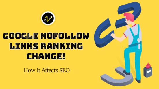 Google Nofollow Links Ranking Change
