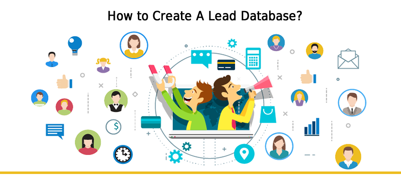 How to Create A Lead Database?